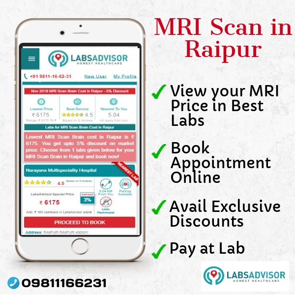 Exclusively view various MRI scan cost in Raipur in Narayana Hospital and book appointment with exclusive discounts only on LabsAdvisor.com.